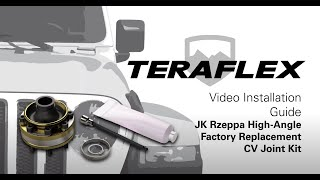 TeraFlex Install: JK Rzeppa High-Angle Factory Replacement CV Joint