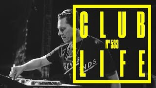ClubLife by Tiësto Podcast 533 - First Hour
