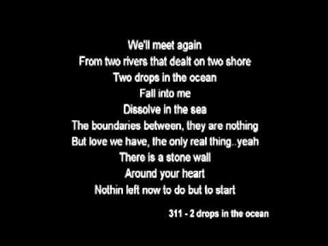 311 - Two Drops in the ocean (with lyric)
