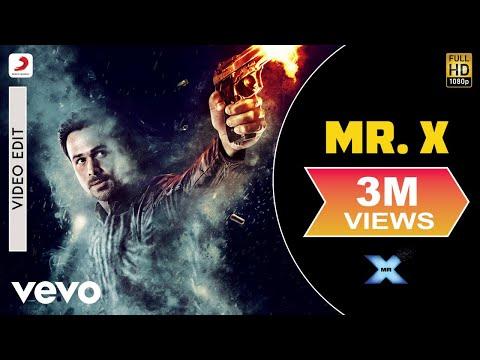 Mr. X - Title Track | Emraan Hashmi | Amyra Dastur | Mahesh Bhatt video