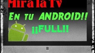 Television en Android | FULL (Canales Premium) y [HD]