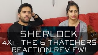 Sherlock - 4x1 The 6 Thatchers - Reaction Review!