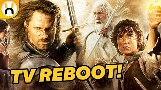 Lord of the Rings TV Series REBOOT in Development