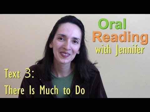 Oral Reading Fluency 3: There Is Much to Do. 5:50. JenniferES