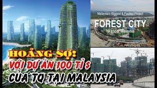 Hoang mang dự án 100 tỷ $ của Trung Quốc tại Malaysia sát Singapore