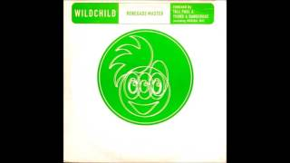 Wildchild - Renegade Master (Original mix) HQwav