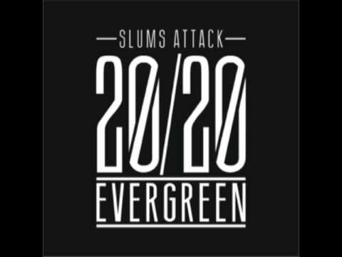 Slums Attack evergreen video