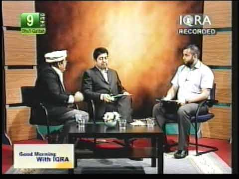 Akber Chaudry Ex Qadiyani On Iqra TV - Part 6
