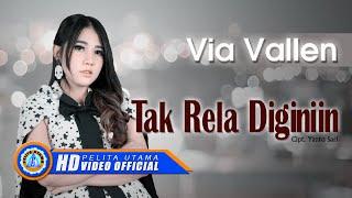 Via Vallen - TAK RELA DIGINIIN . Om Sera ( Official Music Video ) [HD]