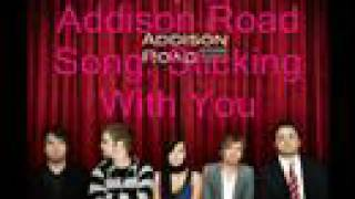 Watch Addison Road Sticking With You video