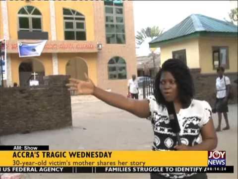 Accra Tragic Wednesday - AM Show on Joy News (5-6-15)