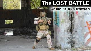 "The lost battle - Game 1 ""bus station"""