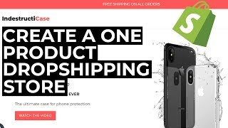 How To Build A One Product Dropshipping Store with Shopify (2019)