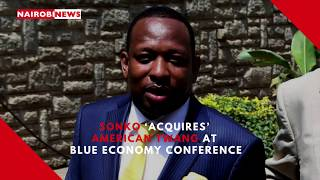 Sonko 'acquires' American twang at Blue Economy Conference