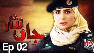Jaan Nisar Episode 2