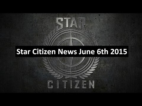 Star Citizen News - June 6th 2015 : Military Ship Sale, Currency Locks & FPS Update