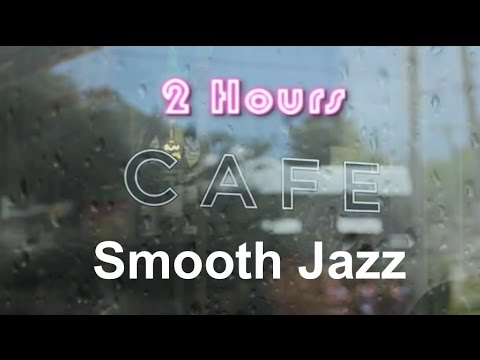 Cafe Music & Cafe Music Playlist:  Rainy Mood Cafe Music Compilation Jazz Mix 2013 and 2014