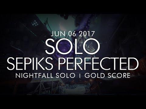 Destiny -  Solo Sepiks Perfected Nightfall (Gold) - June 6, 2017 - Weekly Nightfall Solo