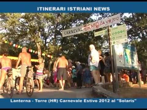 Istria -  Al Camping Naturist solaris  Della Lanterna I Colori Del Carnevale 2012 video
