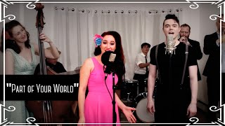 """Part of Your World"" (Little Mermaid) 1950s Cover by Robyn Adele Anderson feat. Von Smith"