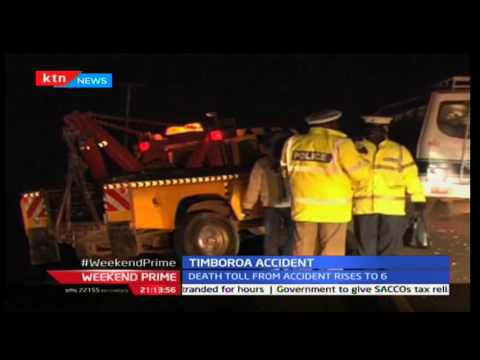 Prime: Death toll from an accident in Timboroa Uasin Gishu County has risen to six