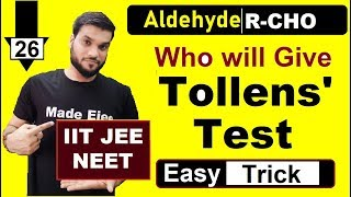 L26 Who will Give  Tollens Test  ve  NEET IIT JEE