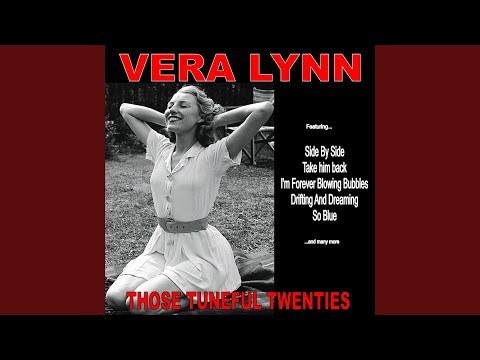 Vera Lynn - Im Forever Blowing Bubbles