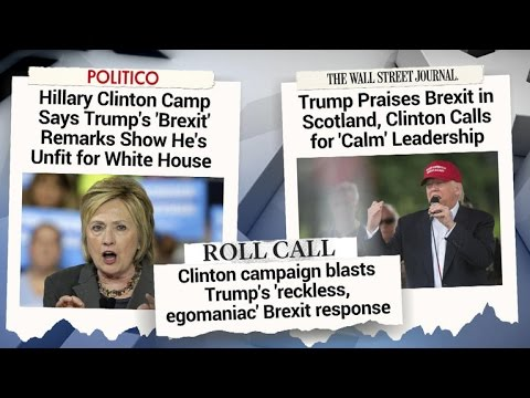 Donald Trump, Hillary Clinton trade blows following U.K. Brexit vote