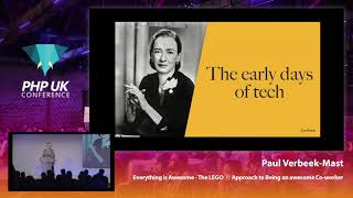 Everything is Awesome - Paul Verbeek Mast - PHP UK Conference 2019