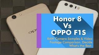 Honor 8 Vs OPPO F1S Camera Comparison - You Decide What's Better