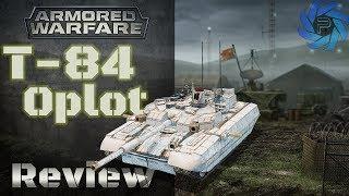 Armored Warfare - T-84 Oplot BM Review | A 31,000 Gold Tank?