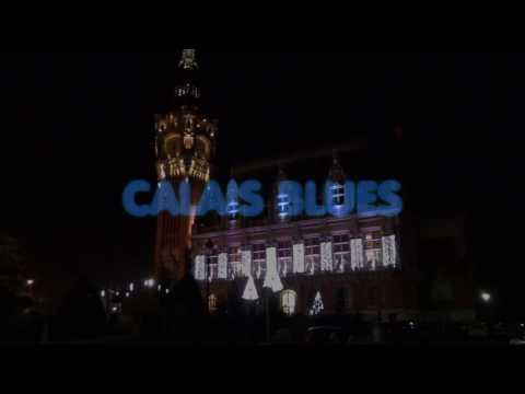 Les bourgeois de Calais - Calais Blues