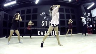 Still (Daughter) | Step Choreography