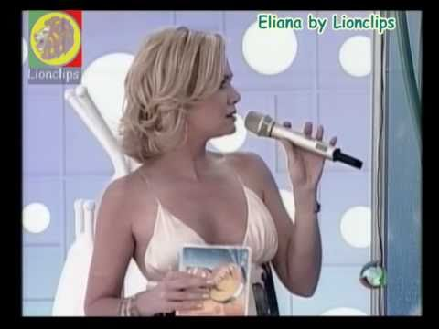 Eliana - Pernas e decotes Music Videos