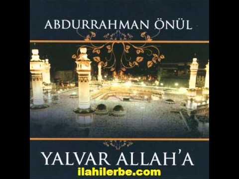 Abdurrahman Önül Yalvar Allaha Ya Habibi