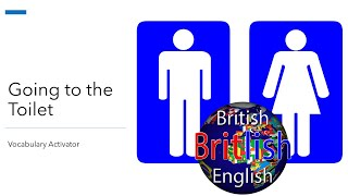 English Vocabulary for Going to the Toilet – Better English Vocabulary and Pronunciation