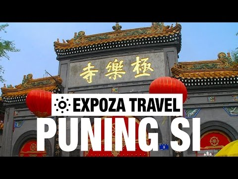Puning Si Vacation Travel Video Guide