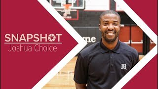 SNAPSHOT: Joshua Choice