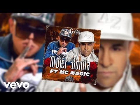 C Kan Mujer Bonita Audio ft. MC Magic