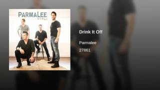 Parmalee Drink It Off