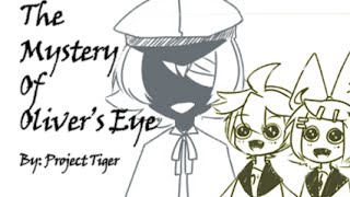 【Rin, Len, Oliver】Mystery of Oliver's Eye (Vocaloid Comic Dub)