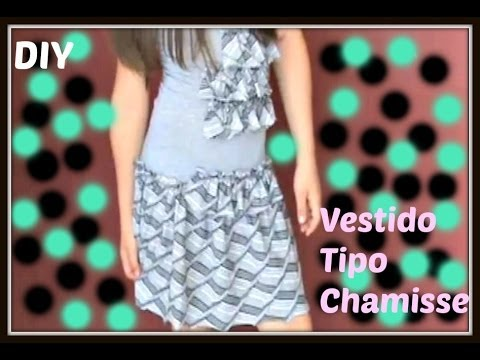 Como Hacer Un Vestido Tipo Chemisse