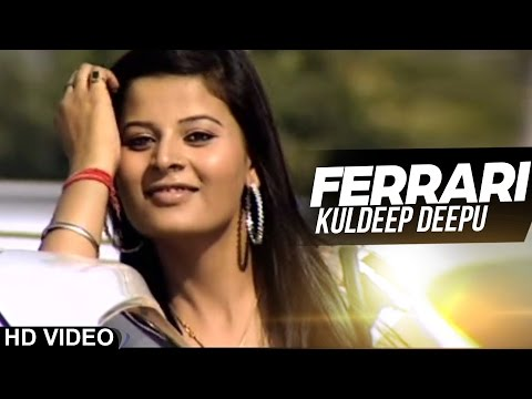 Ferrari Kuldeep Deepu [ Official Video ]  Anand Music video
