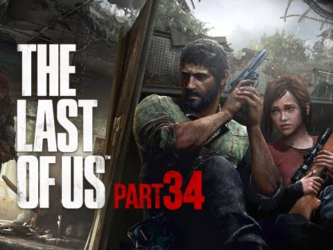 The Last of Us Walkthrough - Part 34 Defend the Dam PS3 Gameplay Commentary