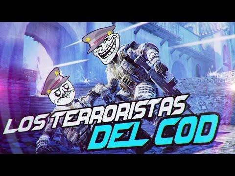 ¡LOS TERRORISTAS DEL COD! :D