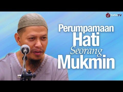Kultum Subuh: Perumpamaan Hati Seorang Mukmin - Ustadz Abu Ihsan Al-Maidany, MA.