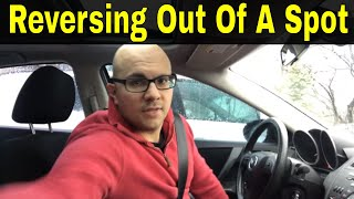 Reversing Out Of A Parking Spot-Beginner Driving Lesson