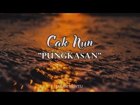 CAK NUN - PUNGKASAN (Musicly)