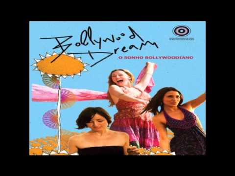 Trilha Sonora - Bollywood Dream (O Sonho Bollywoodiano)