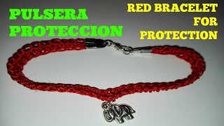 PULSERA ROJA PROTECCION/ RED BRACELET FOR PROTECTION